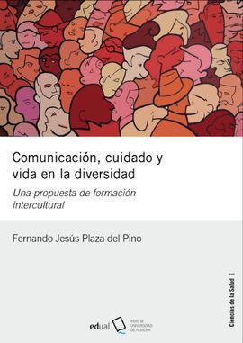 COMUNICACION, CUIDADO Y VISA EN LA DIVERSIDAD