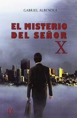 MISTERIO DEL SEÑOR X,EL