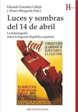 LUCES Y SOMBRAS DEL 14 DE ABRIL
