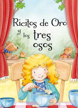 RICITOS DE ORO Y LOS TRES OSOS