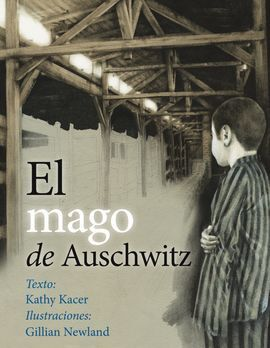 MAGO DE AUSCHWITZ, EL