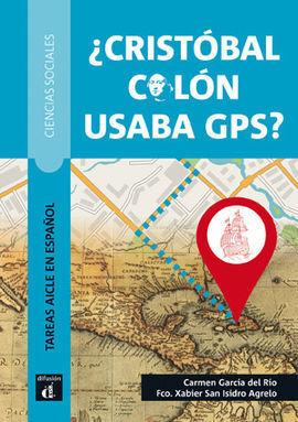 ¿CRÍSTOBAL COLÓN USABA GPS?