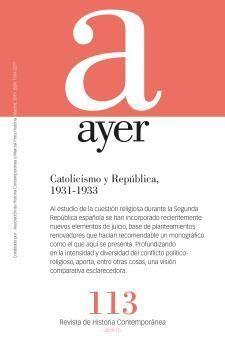 AYER 113- CATOLICISMO Y REPÚBLICA 1931-1933