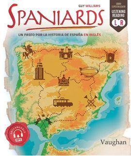 SPANIARDS UN PASEO POR LA HISTORIA DE ES