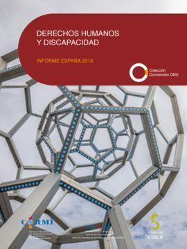 DERECHOS HUMANOS Y DISCAPACIDAD. INFORME ESPAÑA 2018