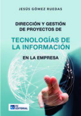 DIRECCION Y GESTION DE PROY.DE TECNOLOGIAS DE LA INFORMACIO