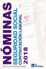 NÓMINAS. SEGURIDAD SOCIAL. CONTRATACIÓN LABORAL 2018