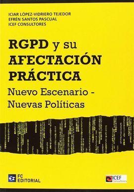 RGPD Y SU AFECTACIÓN PRÁCTICA