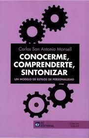 CONOCERME, COMPRENDERTE, SINTONIZAR. UN MODELO DE
