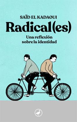 RADICAL(ES)