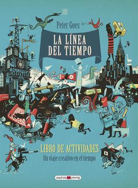 LA LINEA DEL TIEMPO LIBRO DE ACTIVIDADES