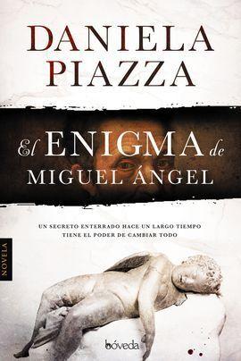 EL ENIGMA MIGUEL ANGEL