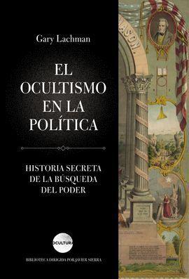 OCULTISMO EN LA POLITICA