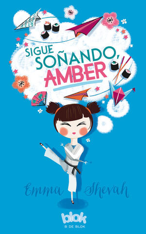 SIGUE SOÑANDO, AMBER