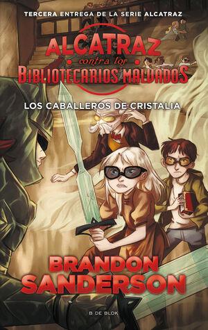 ALCATRAZ CONTRA LOS BIBLIOTECARIOS MALVADOS CABALLEROS CRIS