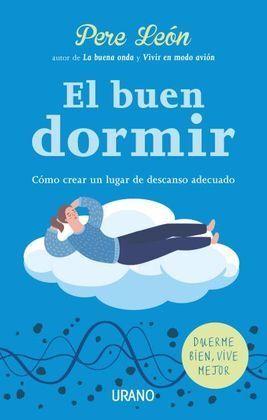 BUEN DORMIR, EL