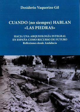 CUANDO (NO SIEMPRE) HABLAN LAS PIEDRAS
