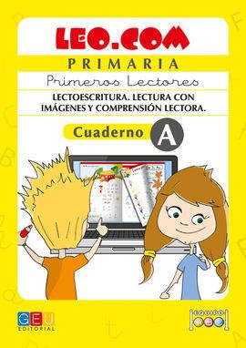 LEO.COM PRIMARIA CUADERNO A PRIMEROS LECTORES