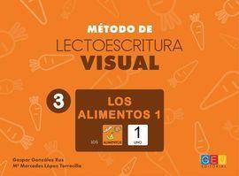 MÉTODO DE LECTOESCRITURA VISUAL 3. LOS ALIMENTOS 1