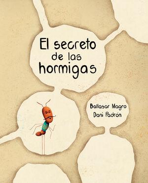 SECRETO DE LAS HORMIGAS,EL