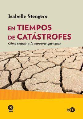 EN TIEMPOS DE CATÁSTROFES