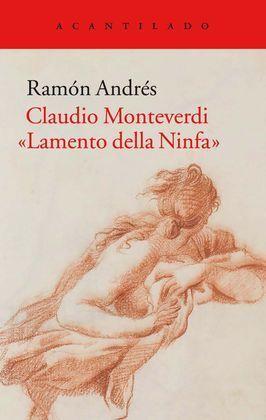 CLAUDIO MONTEVERDI - LAMENTO DELLA NINFA