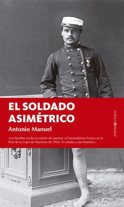 SOLDADO ASIMETRICO,EL