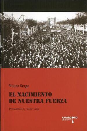 EL NACIMIENTO DE NUESTRA FUERZA
