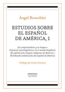 ESTUDIOS SOBRE EL ESPAÑOL DE AMÉRICA, 1