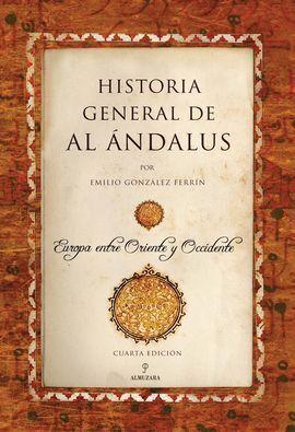 HISTORIA GENERAL DE AL ÁNDALUS