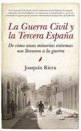 GUERRA CIVIL Y LA TERCERA ESPAÑA