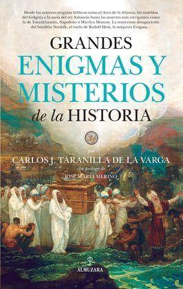 GRANDES ENIGMAS Y MISTERIOS DE LA HISTORIA