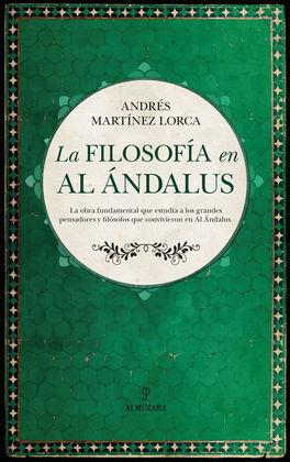 LA FILOSOFÍA EN AL ANDALUS
