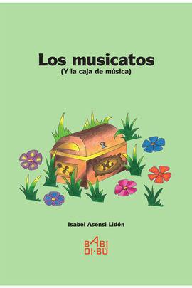 LOS MUSICATOS (Y LA CAJA DE MÚSICA)