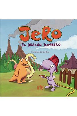 JERO, EL DRAGÓN BOMBERO