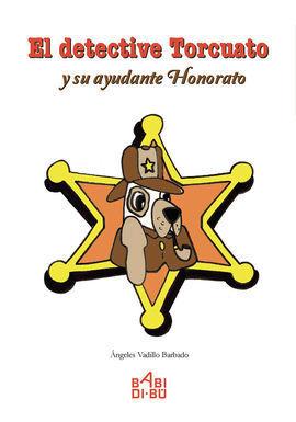 EL FETECTIVE TORCUATO Y SU AYUDANTE HONORATO