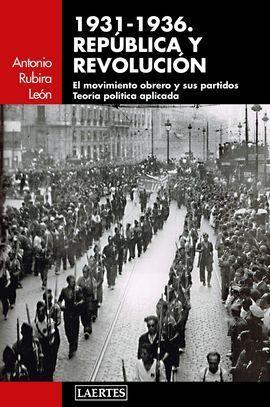 1931-1936 REPUBLICA Y REVOLUCIÓN