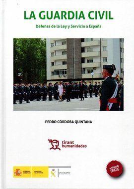GUARDIA CIVIL DEFENSA LEY Y SERVICIO A ESPAÑA