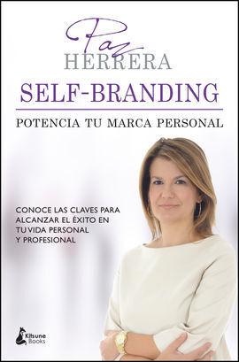 SELF-BRANDING: POTENCIA TU MARCA PERSONAL
