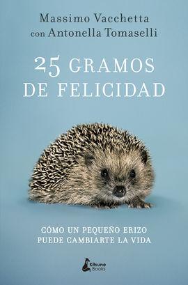 25 GRAMOS DE FELICIDAD