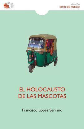 EL HOLOCAUSTO DE LAS MASCOTAS