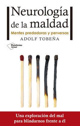 NEUROLOGIA DE LA MALDAD