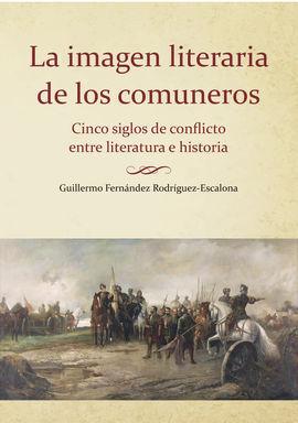 LA IMAGEN LITERARIA DE LOS COMUNEROS.