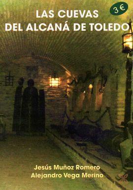 LAS CUEVAS DEL ALCANÁ DE TOLEDO