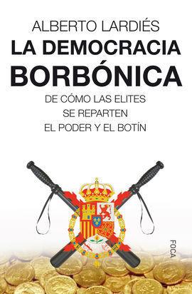 LA DEMOCRACIA BORBÓNICA