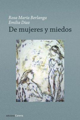 DE MUJERES Y MIEDOS