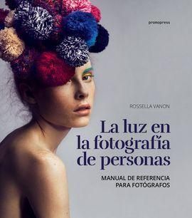 LA LUZ EN LA FOTOGRAFIA DE PERSONAS