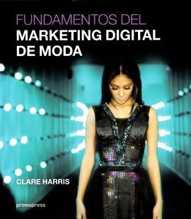 FUNDAMENTOS DEL MARKETING DIGITAL DE MODA