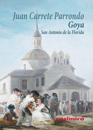 GOYA: SAN ANTONIO DE LA FLORIDA