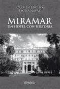 MIRAMAR UN HOTEL CON HISTORIA